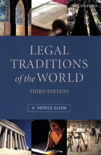 Legal traditions of the world : sustainable diversity in law. 3rd edition.: Glenn, H. Patrick.