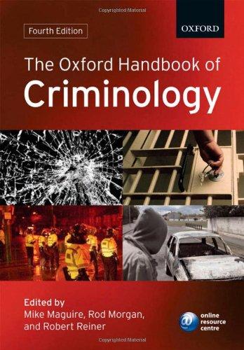 9780199205448: The Oxford Handbook of Criminology (Oxford Handbooks)