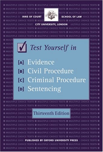 Test Yourself in Evidence, Civil Procedure, Criminal: Inns of Court