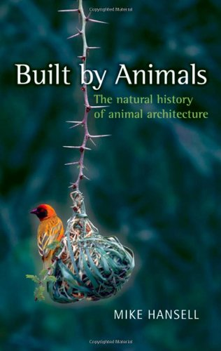 9780199205561: Built by Animals