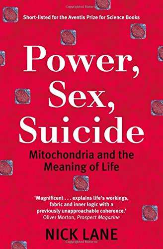 9780199205646: Power, Sex, Suicide: Mitochondria and the meaning of life (Oxford Landmark Science)