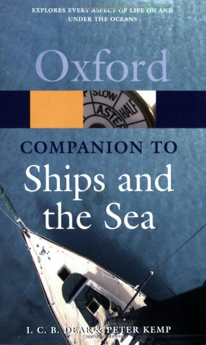 9780199205684: The Oxford Companion to Ships and the Sea