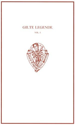 Gilte Legende: volume I (Early English Text: Russell, Vida