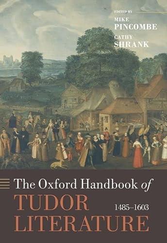 9780199205882: The Oxford Handbook of Tudor Literature: 1485-1603 (Oxford Handbooks)