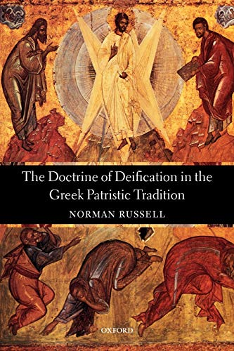 9780199205974: The Doctrine of Deification in the Greek Patristic Tradition (Oxford Early Christian Studies)