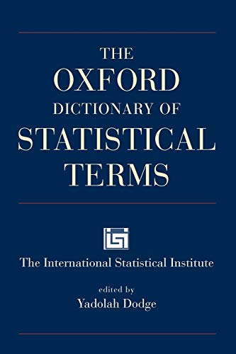 9780199206131: The Oxford Dictionary of Statistical Terms