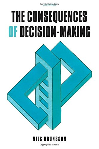 The Consequences of Decision-Making (Hardback)