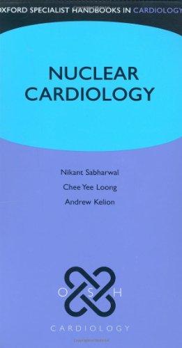 9780199206445: Nuclear Cardiology (Oxford Specialist Handbooks in Cardiology)