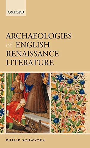 9780199206605: Archaeologies of English Renaissance Literature