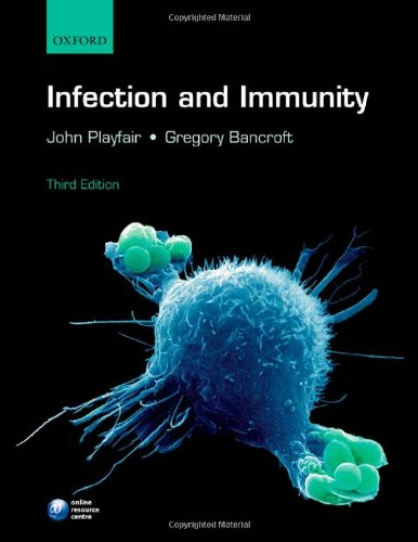 Infection and Immunity: Playfair, John; Bancroft,