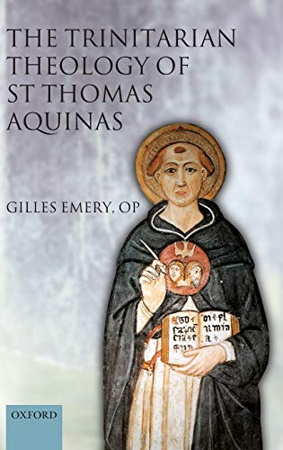 9780199206827: The Trinitarian Theology of St Thomas Aquinas