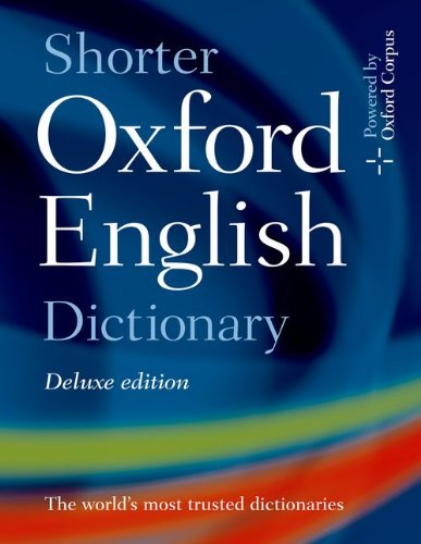 9780199206889: Shorter Oxford English Dictionary Deluxe Edition