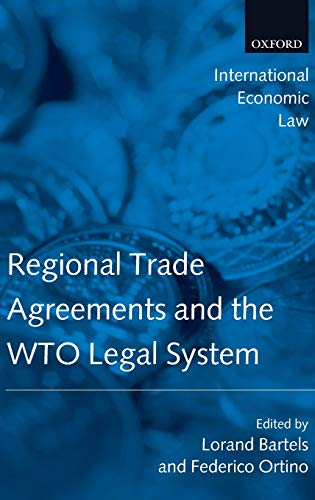 9780199206995: Regional Trade Agreements and the WTO Legal System