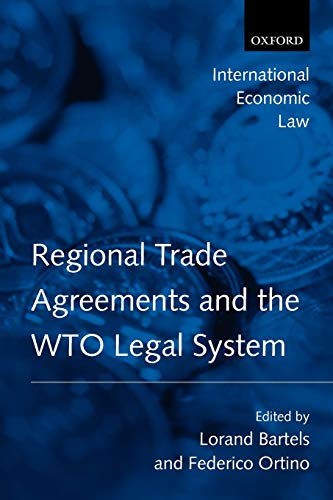 9780199207008: Regional Trade Agreements and the WTO Legal System
