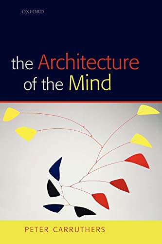 9780199207077: The Architecture of the Mind