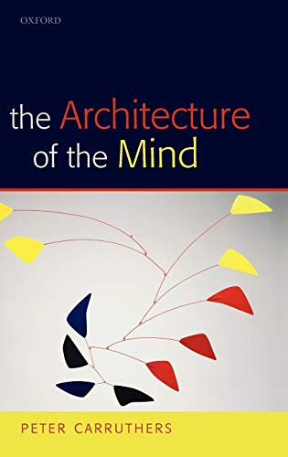 9780199207084: The Architecture of the Mind