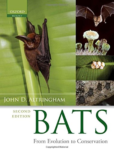 9780199207114: Bats: From Evolution to Conservation (Oxford Biology)