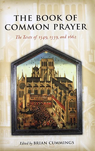 9780199207176: The Book of Common Prayer The Texts of 1549, 1559, and 1662 (Oxford World's Classics)