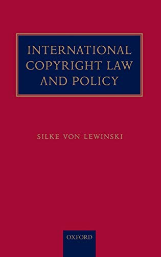 9780199207206: International Copyright Law and Policy