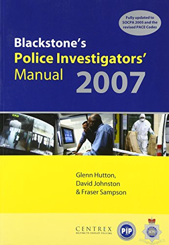 9780199207299: Blackstone's Police Investigators' Manual 2007
