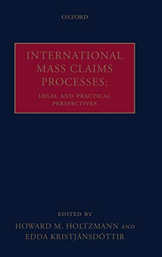9780199207442: International Mass Claims Processes: Legal and Practical Perspectives