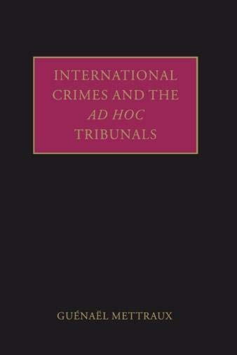 9780199207541: International Crimes and the ad hoc Tribunals