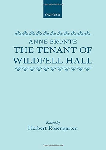 9780199207558: Oxford World's Classics: The Tenant of Wildfell Hall (World Classics)