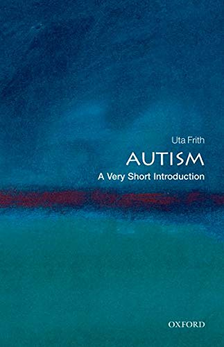 9780199207565: Autism: A Very Short Introduction