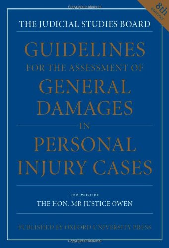 9780199207572: Guidelines for the Assessment of General Damages in Personal Injury Cases (JSB GUIDELINES FOR THE ASSESSMENT OF GENERAL DAMAGES IN PERSONAL INJURY CASES)