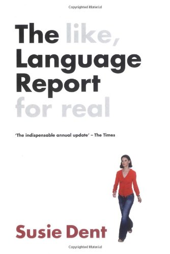 The Language Report: Dent Susie