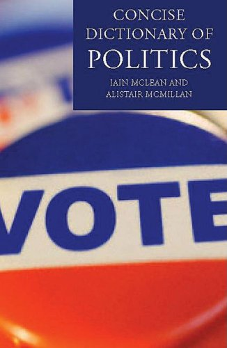 9780199207800: The Concise Oxford Dictionary of Politics (Oxford Paperback Reference)
