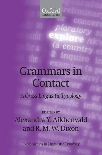 9780199207831: Grammars in Contact: A Cross-Linguistic Typology (Explorations in Linguistic Typology)
