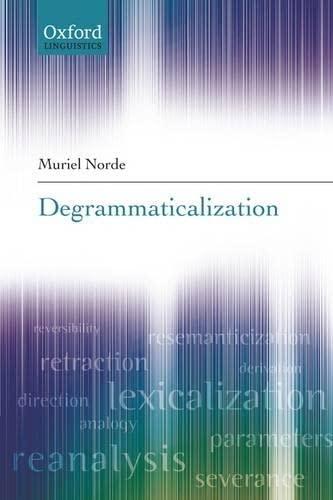 9780199207923: Degrammaticalization