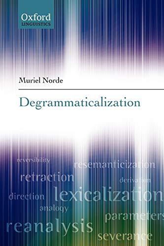 9780199207930: Degrammaticalization (Oxford Linguistics)