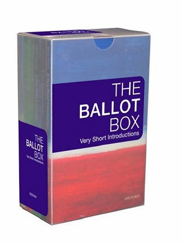 9780199207985: The Ballot Box: A Very Short Introduction (Very Short Introductions)