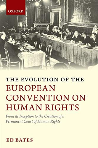 9780199207992: The Evolution of the European Convention on Human Rights: From Its Inception to the Creation of a Permanent Court of Human Rights