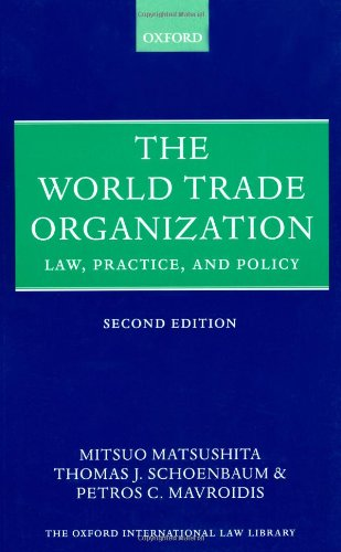 9780199208005: The World Trade Organization: Law, Practice, and Policy (Oxford International Law Library)