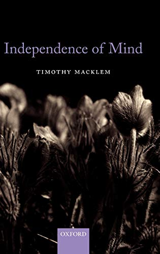 9780199208036: Independence of Mind