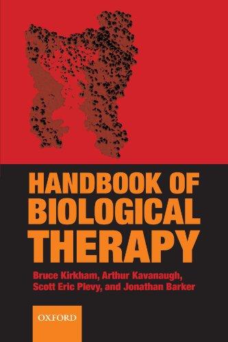 Handbook of Biological Therapy: Kirkham, Bruce; Kavanaugh, Arthur; Plevy, Scott Eric and Barker, ...