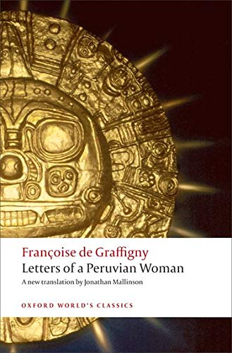 9780199208173: Letters of a Peruvian Woman (Oxford World's Classics)