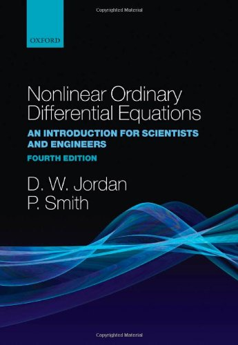 9780199208241: Nonlinear Ordinary Differential Equations: An Introduction for Scientists and Engineers (Oxford Texts in Applied and Engineering Mathematics)