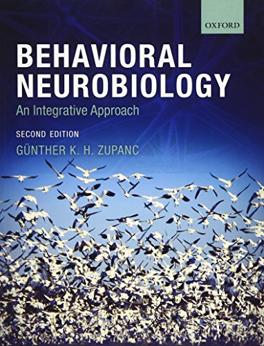 9780199208302: Behavioral Neurobiology: An Integrative Approach