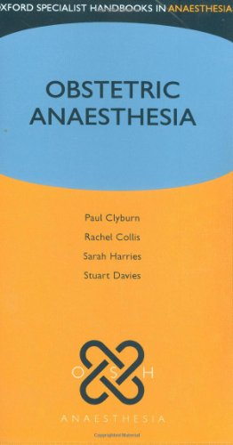 9780199208326: Obstetric Anaesthesia (Oxford Specialist Handbooks in Anaesthesia)