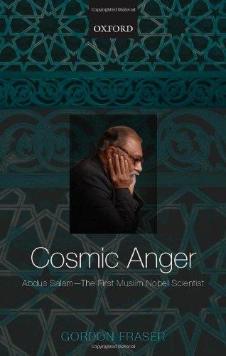 9780199208463: Cosmic Anger: Abdus Salam - The First Muslim Nobel Scientist