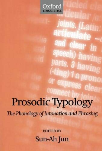 9780199208746: Prosodic Typology: The Phonology of Intonation and Phrasing Includes CD (Oxford Linguistics)