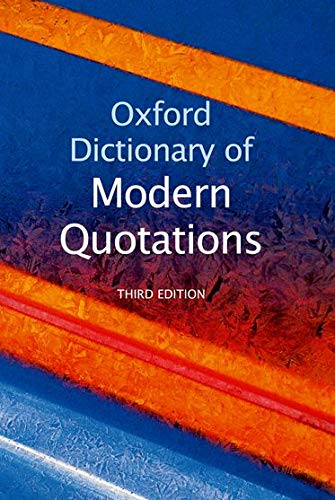 9780199208951: Oxford Dictionary of Modern Quotations