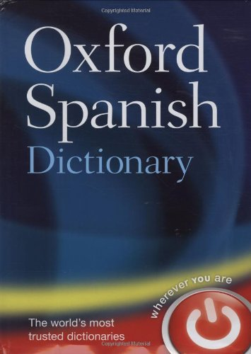 9780199208975: Oxford Spanish Dictionary