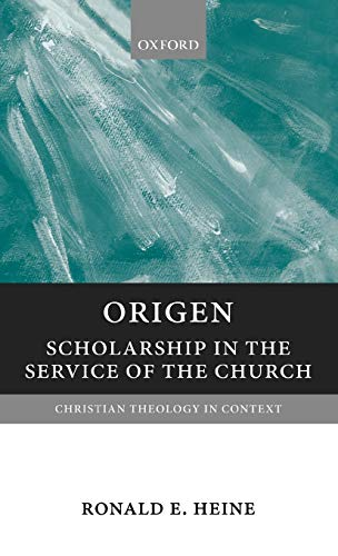 9780199209071: Origen: Scholarship in the Service of the Church (Christian Theology in Context)