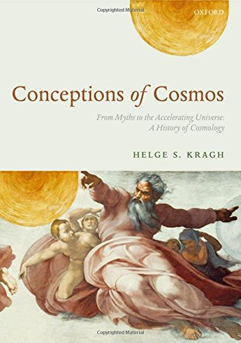 9780199209163: Conceptions of Cosmos: From Myths to the Accelerating Universe: A History of Cosmology