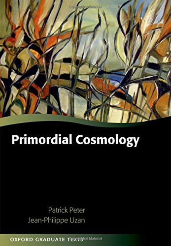 9780199209910: Primordial Cosmology (Oxford Graduate Texts)